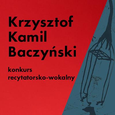 {[if_not_description]}Konkurs recytatorsko-wokalny wokół twórczości Krzysztofa Kamila Baczyńskiego{[/if_not_description]}