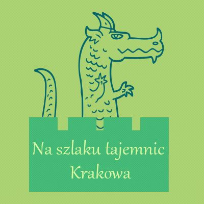 {[if_not_description]}Na szlaku tajemnic Krakowa{[/if_not_description]}