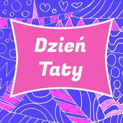 {[if_not_description]}Dzień Taty{[/if_not_description]}