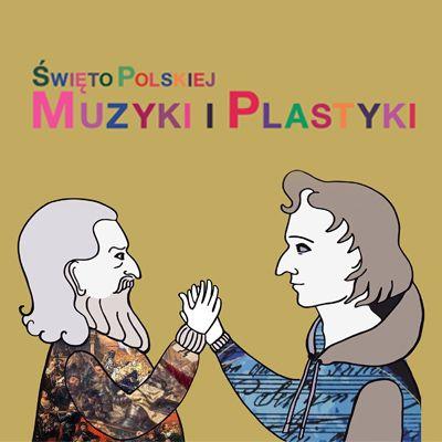 {[if_not_description]}Święto Polskiej Muzyki i Plastyki{[/if_not_description]}