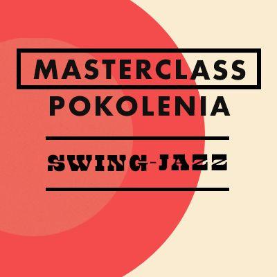 {[if_not_description]}Warsztaty Masterclass – Pokolenia | Swing-jazz{[/if_not_description]}