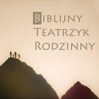 {[if_not_description]}Biblijny Teatrzyk Rodzinny - odcinek 13{[/if_not_description]}