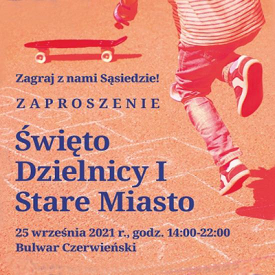 Warsztaty, gry, zabawy, pokazy taneczne i koncerty - zapraszamy na Bulwar Czerwieński