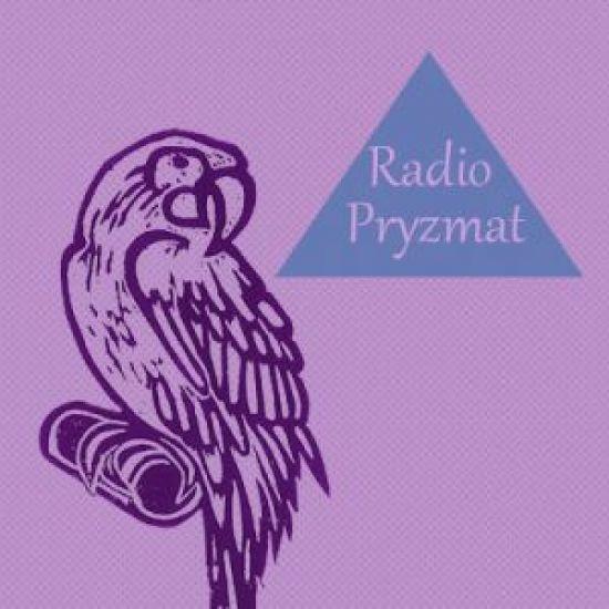Radio Pryzmat! Gra nieustannie!